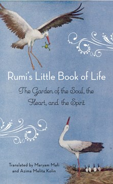 Rumi's little book of life by Jalal al-Din Rumi