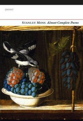 Almost complete poems by Stanley Moss