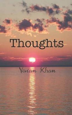 Thoughts by Vivian Khan