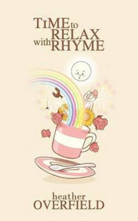 Time to relax with rhyme by Heather Overfield