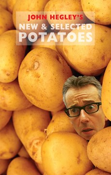 New & selected potatoes by John Hegley