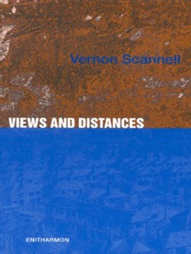Views and distances by Vernon Scannell