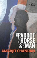 The parrot, the horse & the man