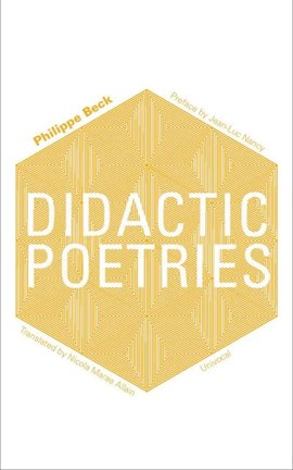 Didactic poetries by Philippe Beck