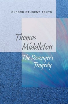 The revenger's tragedy by Thomas Middleton