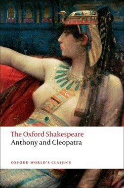 Anthony and Cleopatra by William Shakespeare
