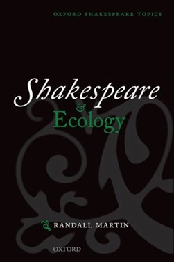Shakespeare and ecology by Randall Martin