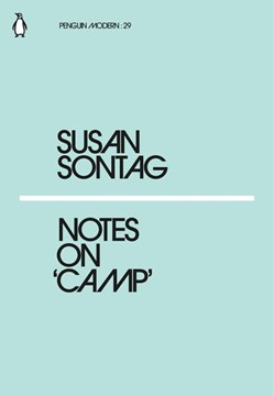 Notes on 'camp' by Susan Sontag