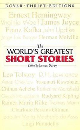 The world's greatest short stories by James Daley