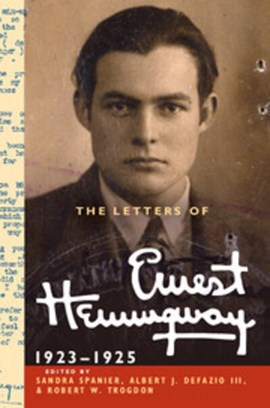 The Letters of Ernest Hemingway, Volume 2, 1923-1925 by Ernest Hemingway