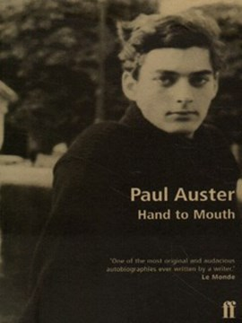 Hand to mouth by Paul Auster