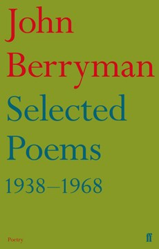 Selected poems, 1938-1968 by John Berryman