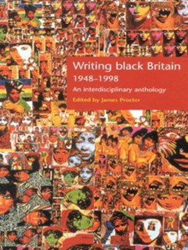 Writing black Britain, 1948-1998 by James Procter