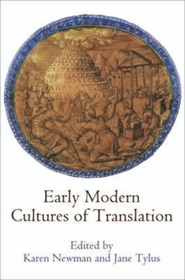 Early modern cultures of translation by Karen Newman
