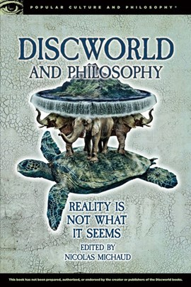 Discworld and philosophy by Nicolas Michaud