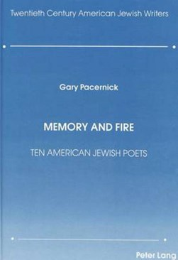 Memory and fire by Gary Pacernick