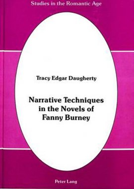 Narrative techniques in the novels of Fanny Burney by Tracy Edgar Daugherty