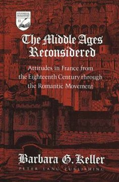 The Middle Ages reconsidered by Barbara G Keller
