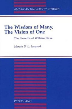 The wisdom of many, the vision of one by Marvin D.L Lansverk