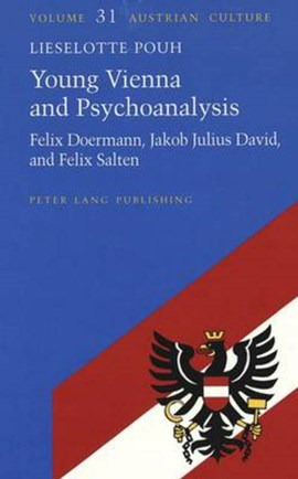 Young Vienna and psychoanalysis by Lieselotte Pouh