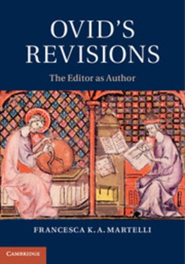 Ovid's revisions by Dr Francesca K. A. Martelli