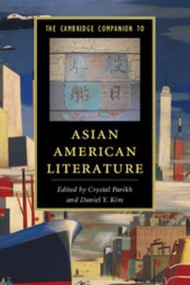 The Cambridge companion to Asian American literature by Crystal Parikh