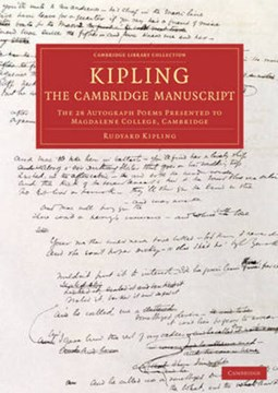 Kipling - the Cambridge manuscript by Rudyard Kipling