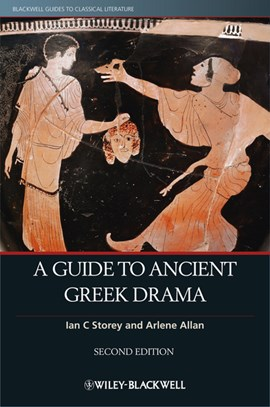 A guide to ancient Greek drama by Ian C. Storey