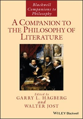 A companion to the philosophy of literature by Garry L. Hagberg