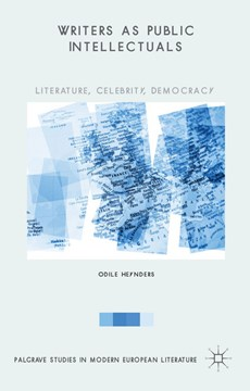 Writers as public intellectuals by Odile Heynders