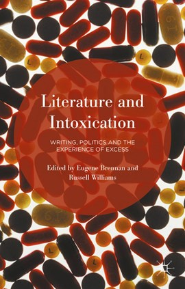 Literature and intoxication by Eugene Brennan