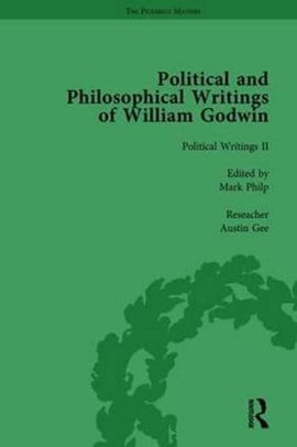 The Political and Philosophical Writings of William Godwin vol 2 by Mark Philp