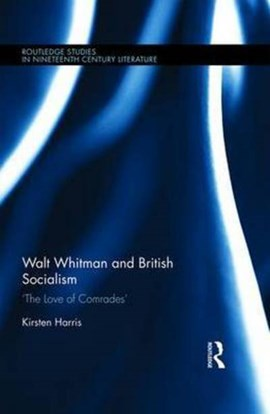Walt Whitman and British socialism by Kirsten Harris
