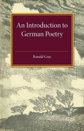 An introduction to German poetry by Ronald Gray