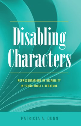Disabling characters by Patricia A. Dunn
