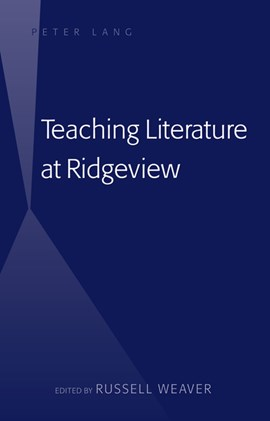 Teaching literature at Ridgeview by Russell Weaver