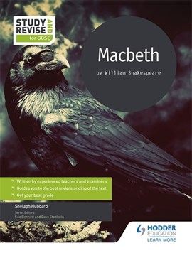 Macbeth by William Shakespeare by Shelagh Hubbard
