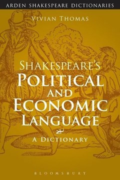 Shakespeare's political and economic language by Vivian Thomas