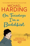 On Tuesdays, I'm a Buddhist