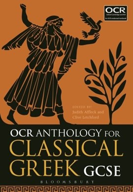 OCR anthology for classical Greek GCSE by Judith Affleck