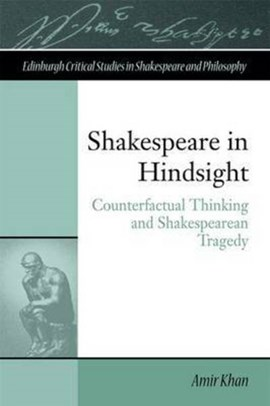 Shakespeare in hindsight by Amir Khan