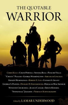 The quotable warrior by Lamar Underwood