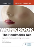 AS/A-level English Literature Workbook: The Handmaid's Tale