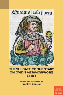 The Vulgate commentary on Ovid's Metamorphoses book 1 by Frank Coulson