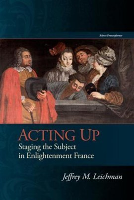 Acting up by Jeffrey M. Leichman