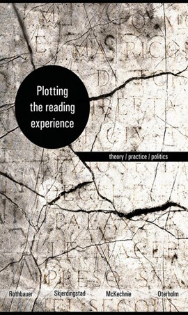 Plotting the reading experience by Paulette M Rothbauer