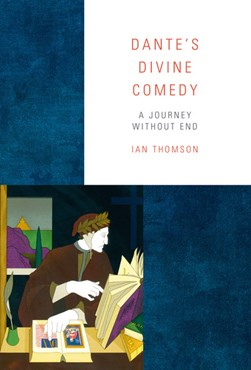 Dante's Divine comedy by Ian Thomson