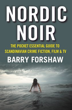 Nordic Noir  P/B by Barry Forshaw