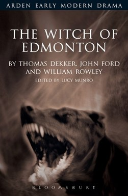 The witch of edmonton by Lucy Munro