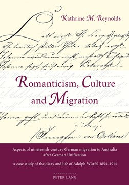 Romanticism, Culture and Migration by Kathrine Reynolds
